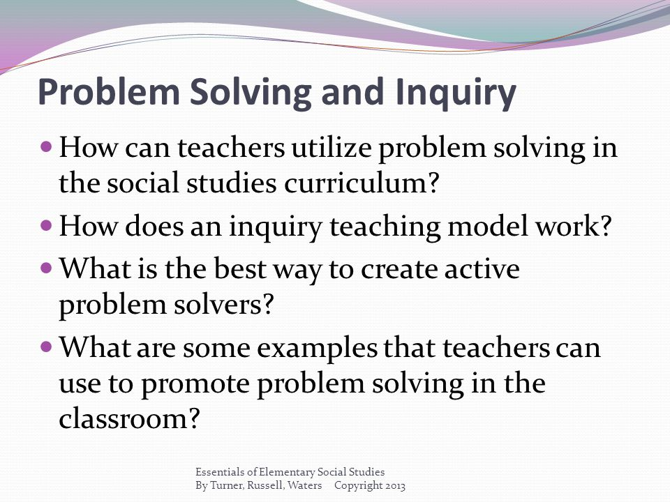 Problem Solving and Inquiry