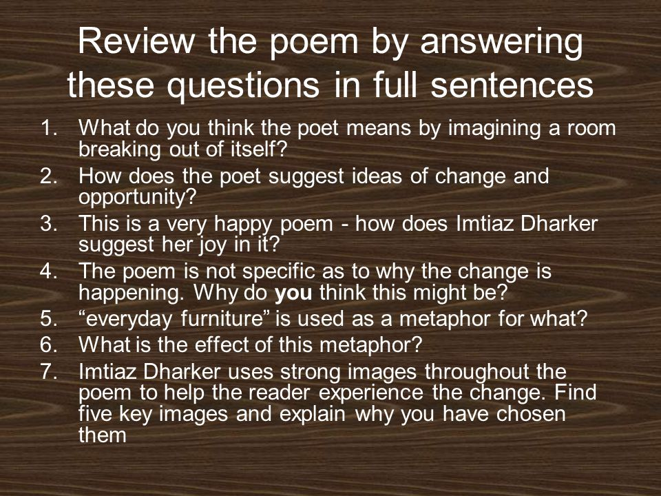 Review the poem by answering these questions in full sentences