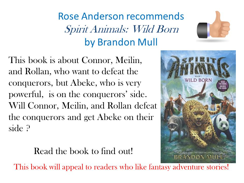 Rose Anderson recommends Spirit Animals: Wild Born by Brandon Mull