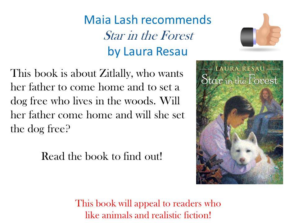 Maia Lash recommends Star in the Forest by Laura Resau