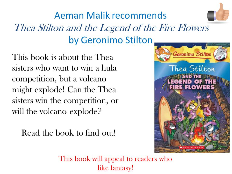 Aeman Malik recommends Thea Stilton and the Legend of the Fire Flowers