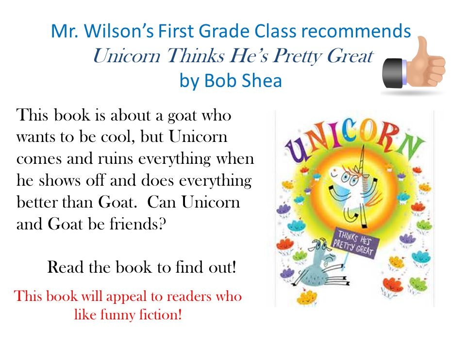 Mr. Wilson's First Grade Class recommends