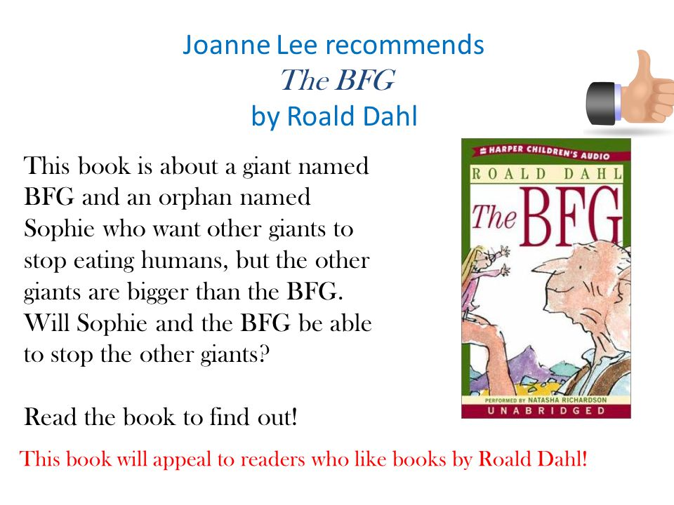 This book will appeal to readers who like books by Roald Dahl!
