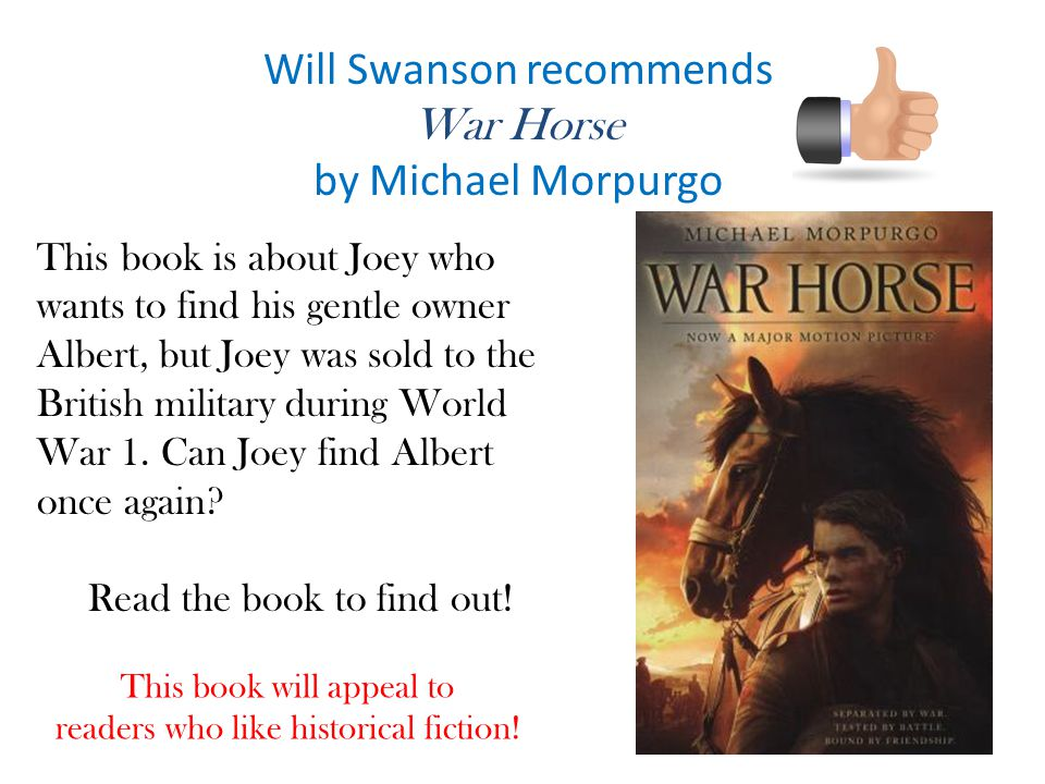 Will Swanson recommends War Horse by Michael Morpurgo