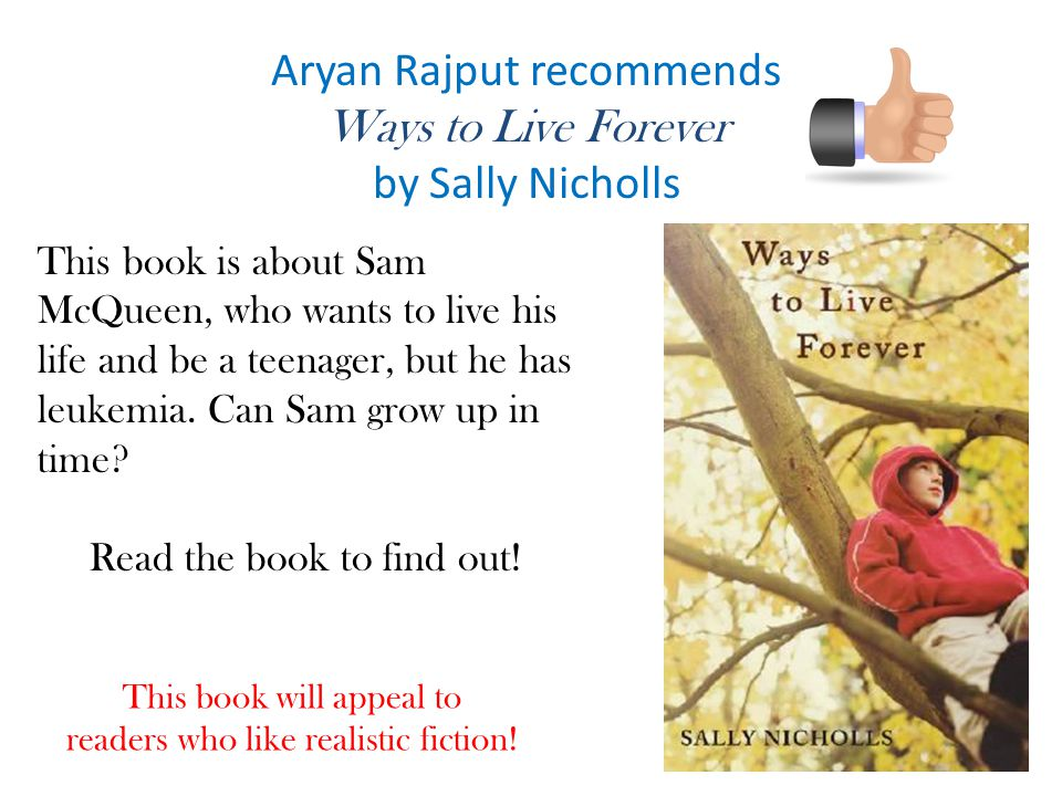 Aryan Rajput recommends Ways to Live Forever by Sally Nicholls