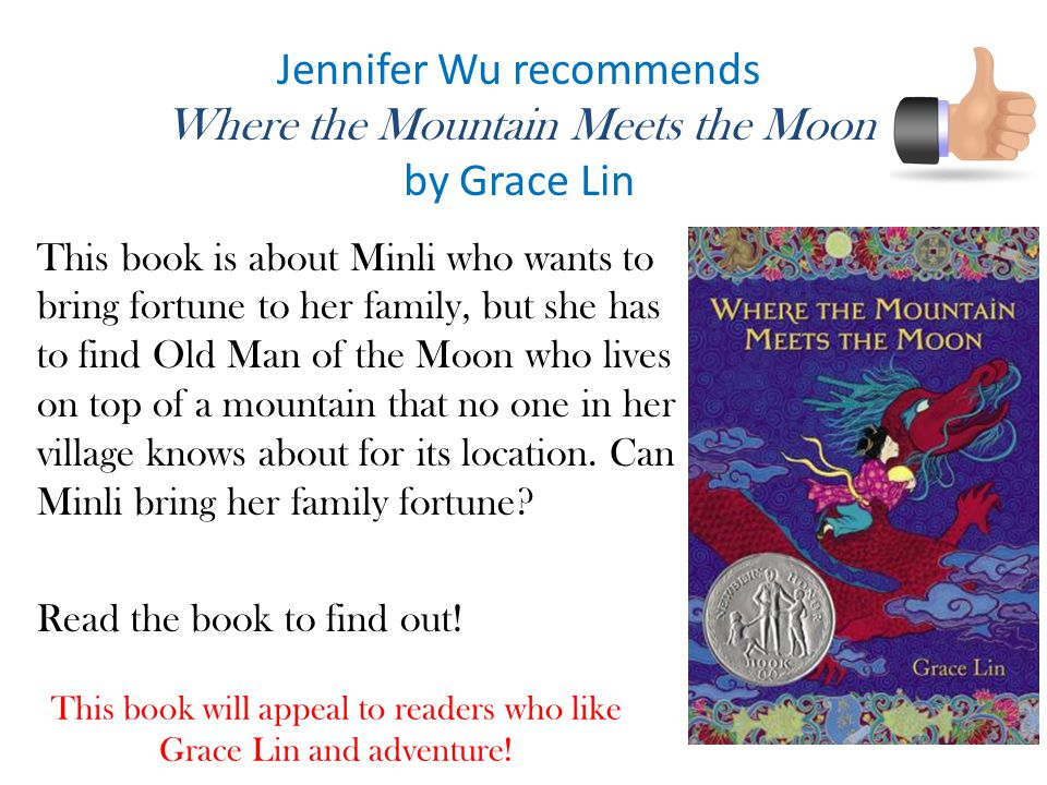 Jennifer Wu recommends Where the Mountain Meets the Moon by Grace Lin
