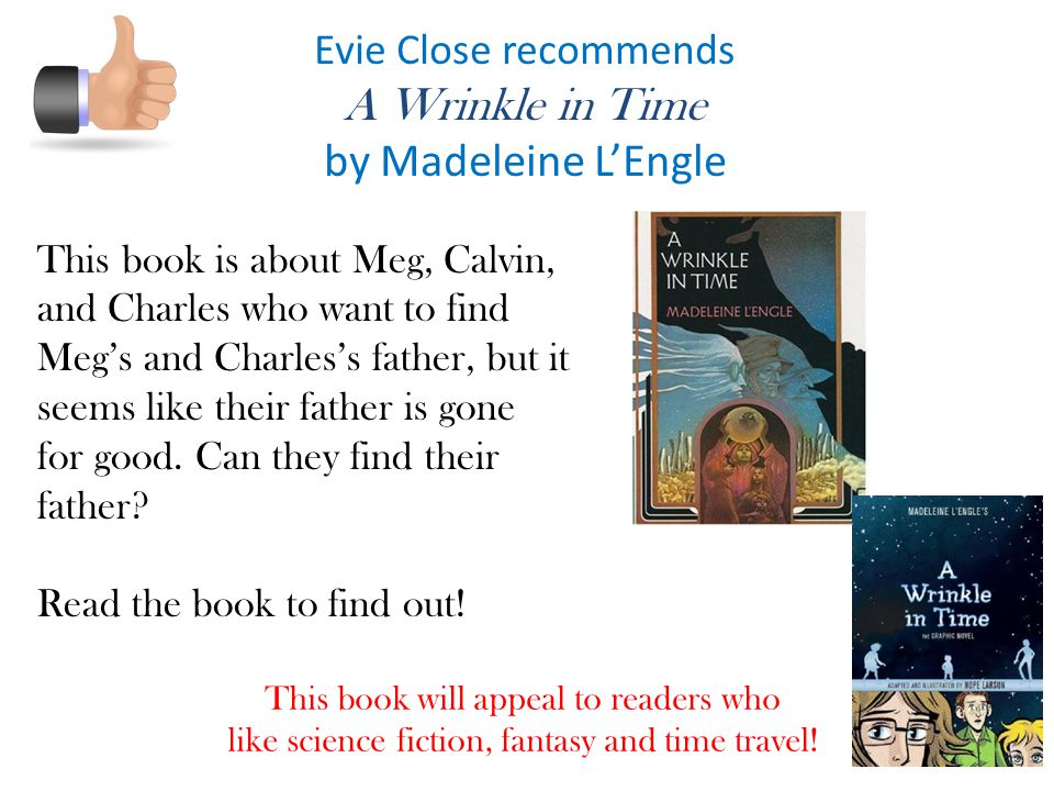 A Wrinkle in Time by Madeleine L'Engle Evie Close recommends