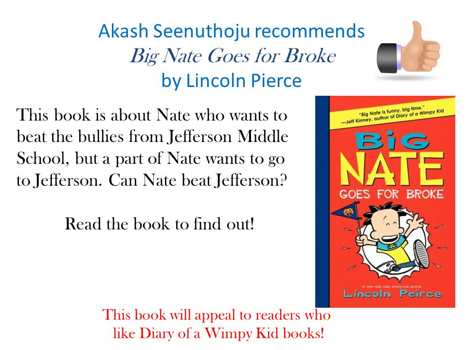 Akash Seenuthoju recommends Big Nate Goes for Broke by Lincoln Pierce