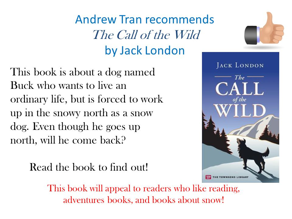 Andrew Tran recommends The Call of the Wild by Jack London
