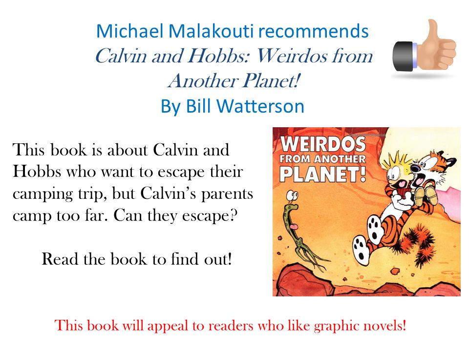 Michael Malakouti recommends Calvin and Hobbs: Weirdos from