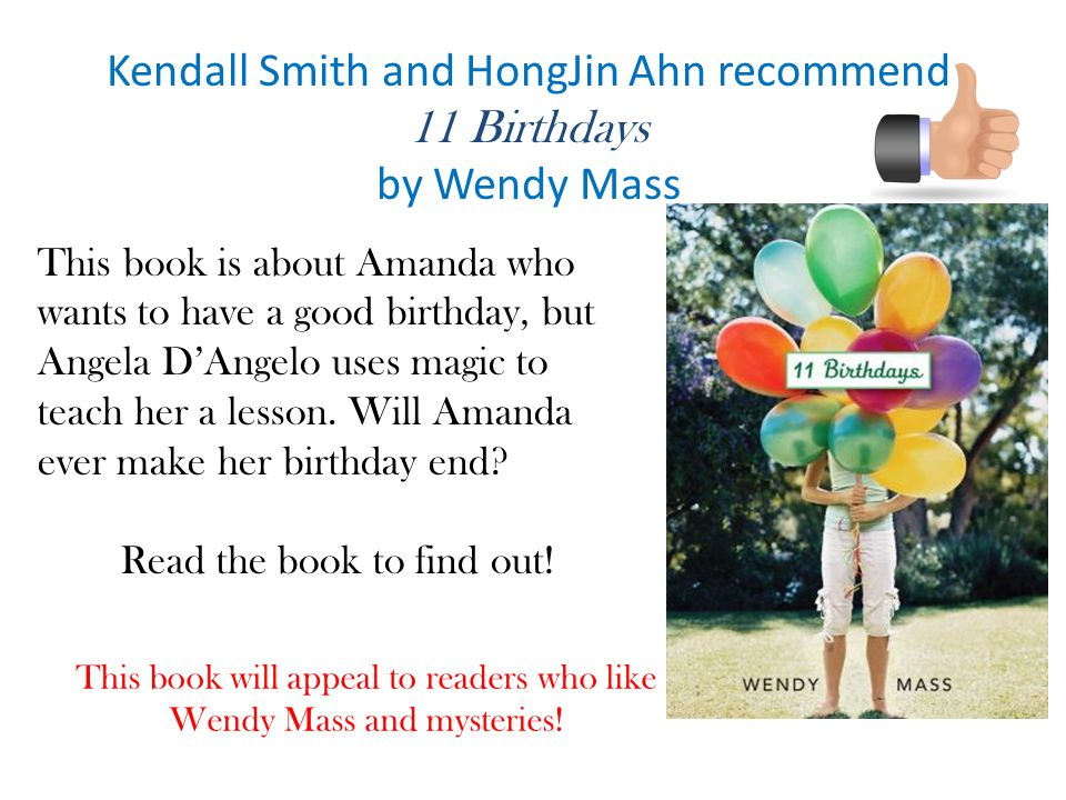 Kendall Smith and HongJin Ahn recommend 11 Birthdays by Wendy Mass