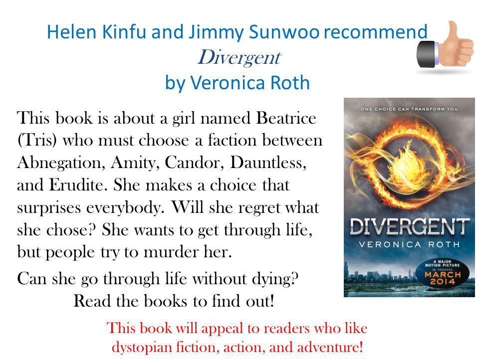 Helen Kinfu and Jimmy Sunwoo recommend Divergent by Veronica Roth