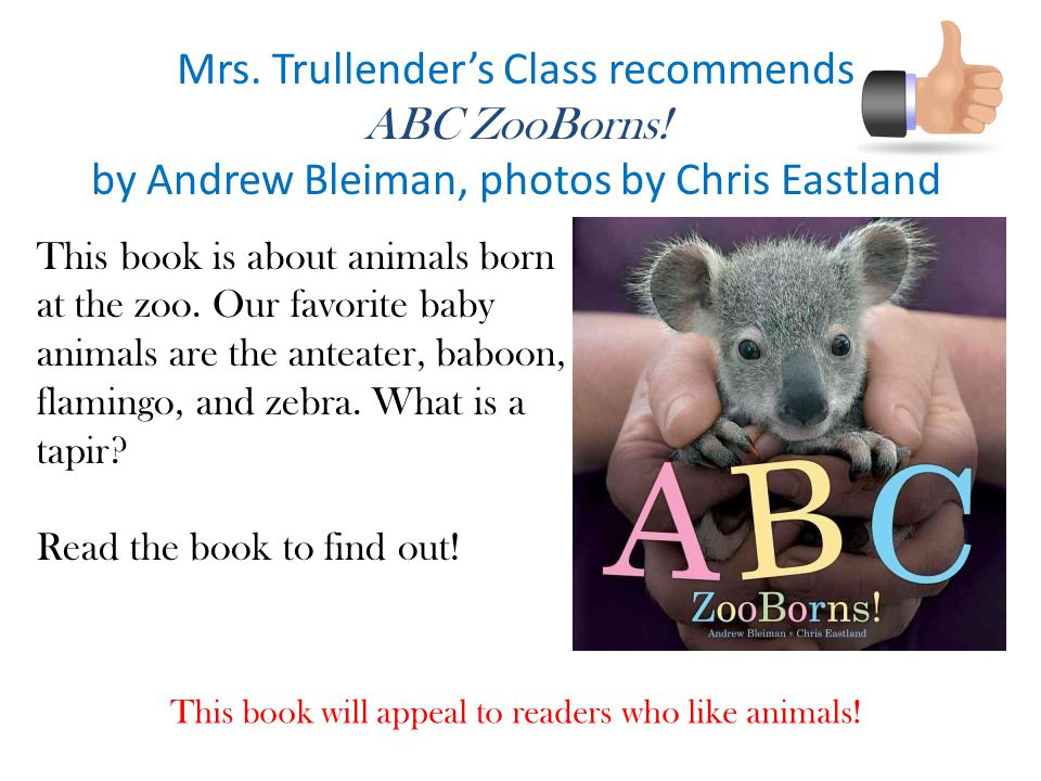 Mrs. Trullender's Class recommends ABC ZooBorns!