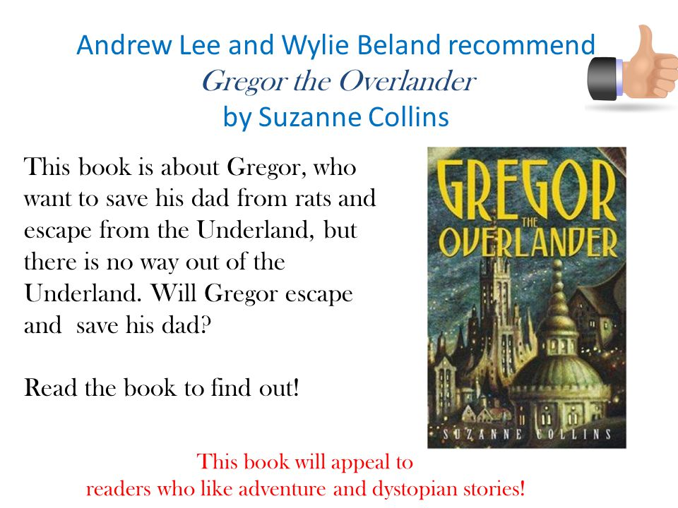 Andrew Lee and Wylie Beland recommend Gregor the Overlander