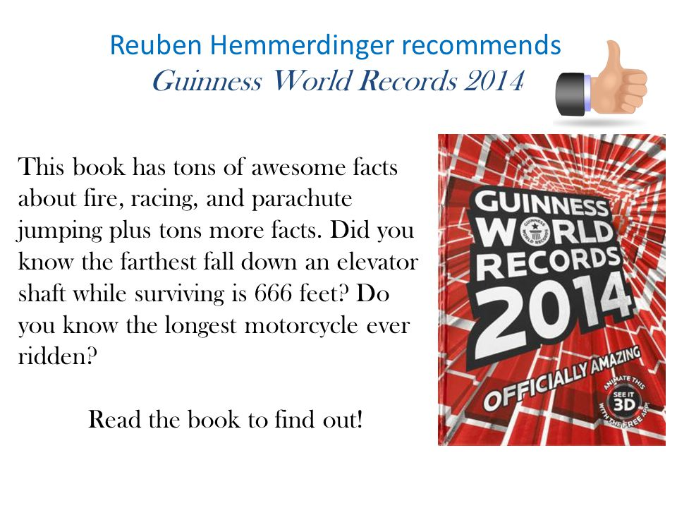 Reuben Hemmerdinger recommends Guinness World Records 2014