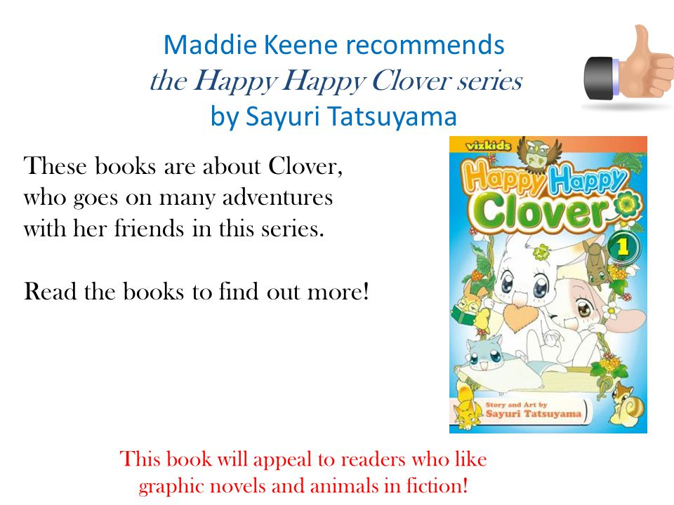 Maddie Keene recommends the Happy Happy Clover series