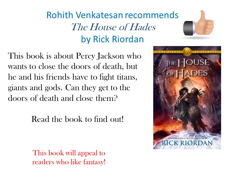 Rohith Venkatesan recommends The House of Hades by Rick Riordan