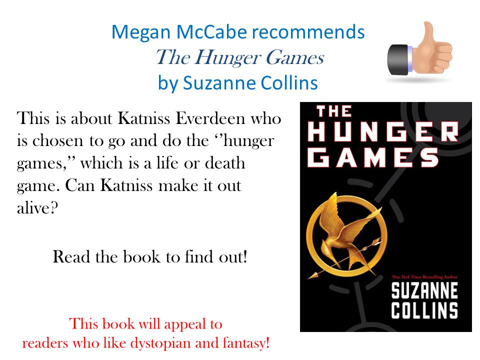 Megan McCabe recommends The Hunger Games by Suzanne Collins