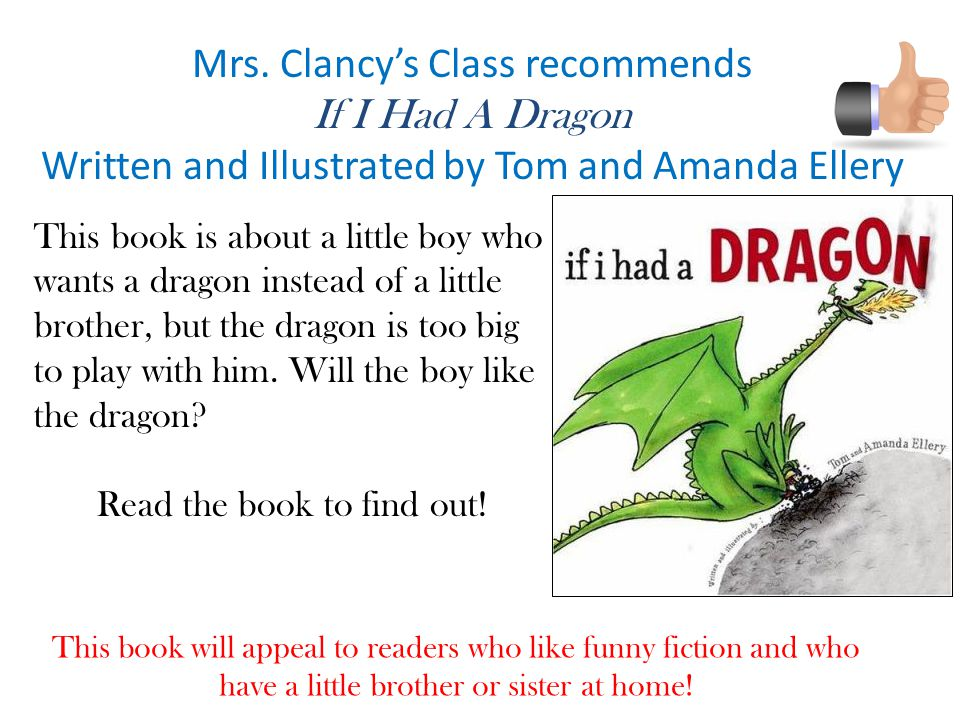 Mrs. Clancy's Class recommends If I Had A Dragon