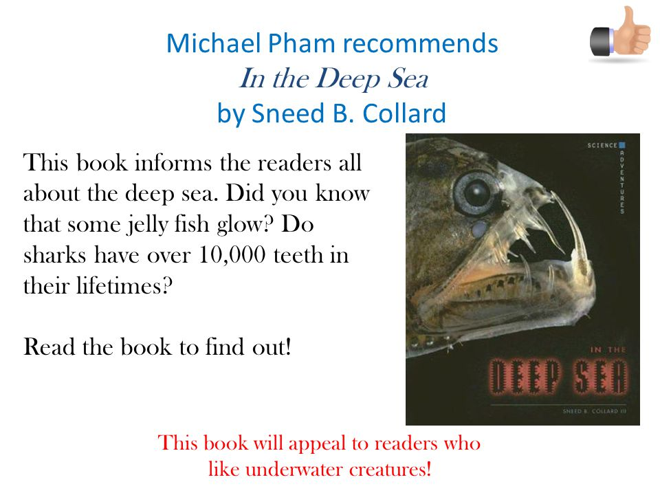 Michael Pham recommends In the Deep Sea by Sneed B. Collard