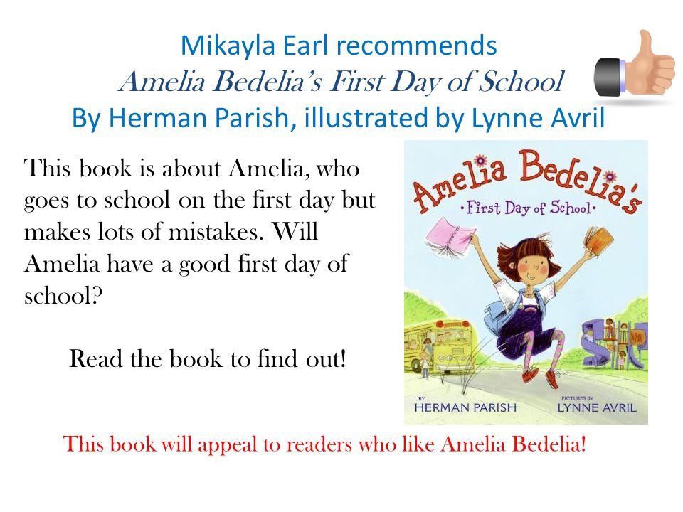 Mikayla Earl recommends Amelia Bedelia's First Day of School