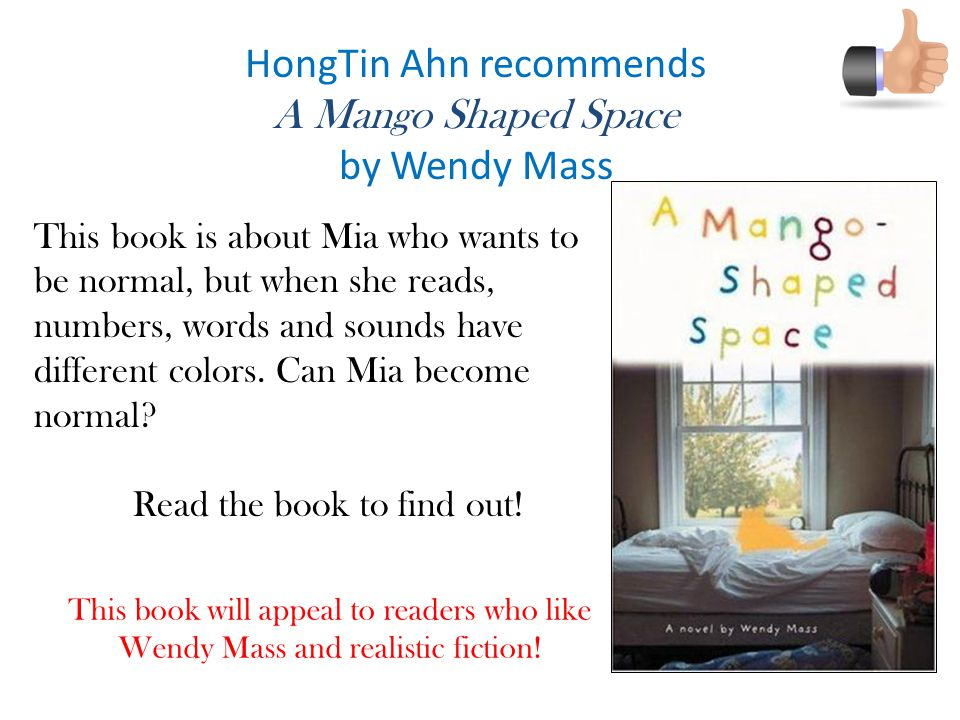 HongTin Ahn recommends A Mango Shaped Space by Wendy Mass