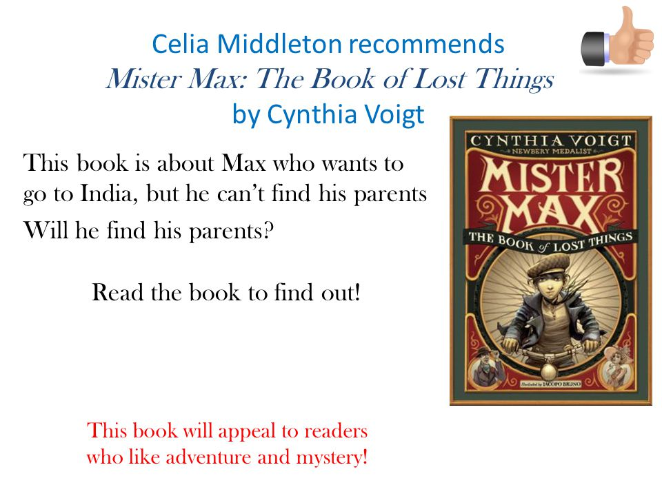 Celia Middleton recommends Mister Max: The Book of Lost Things
