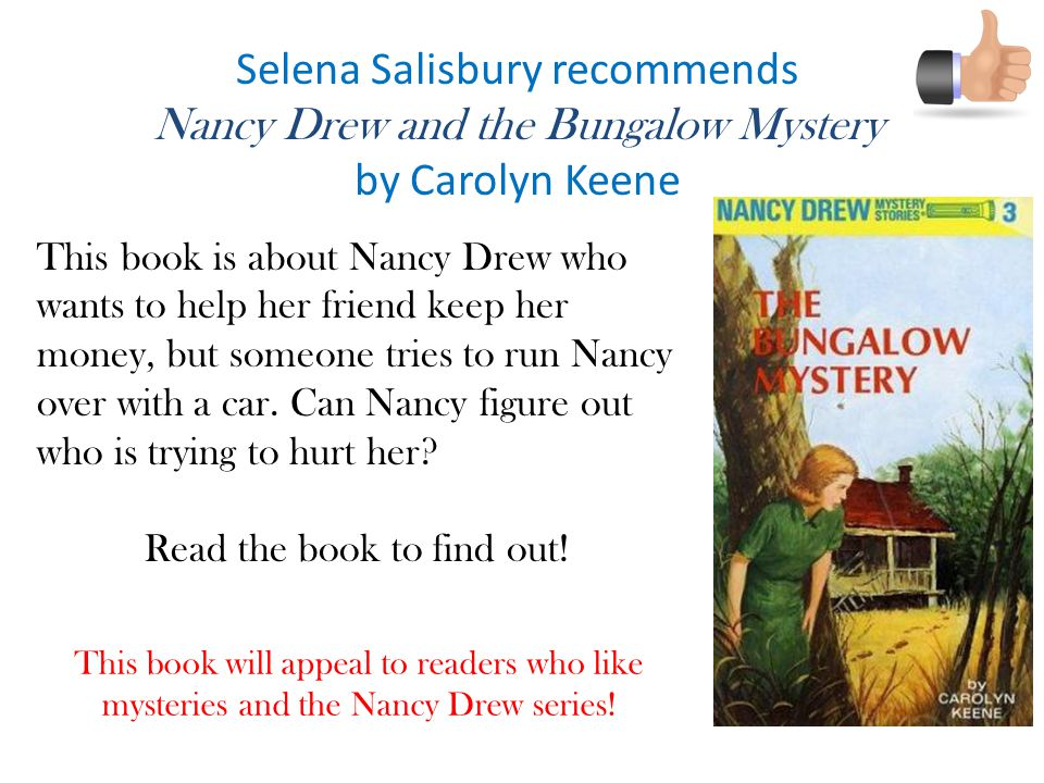 Selena Salisbury recommends Nancy Drew and the Bungalow Mystery