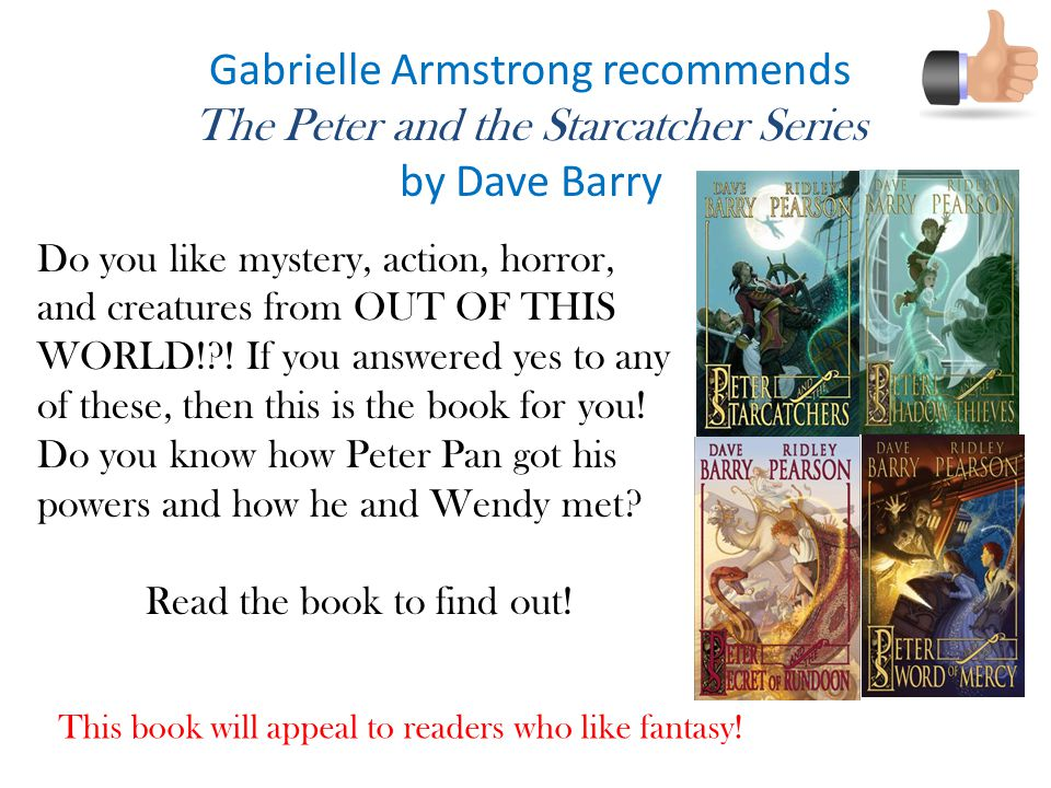 Gabrielle Armstrong recommends The Peter and the Starcatcher Series