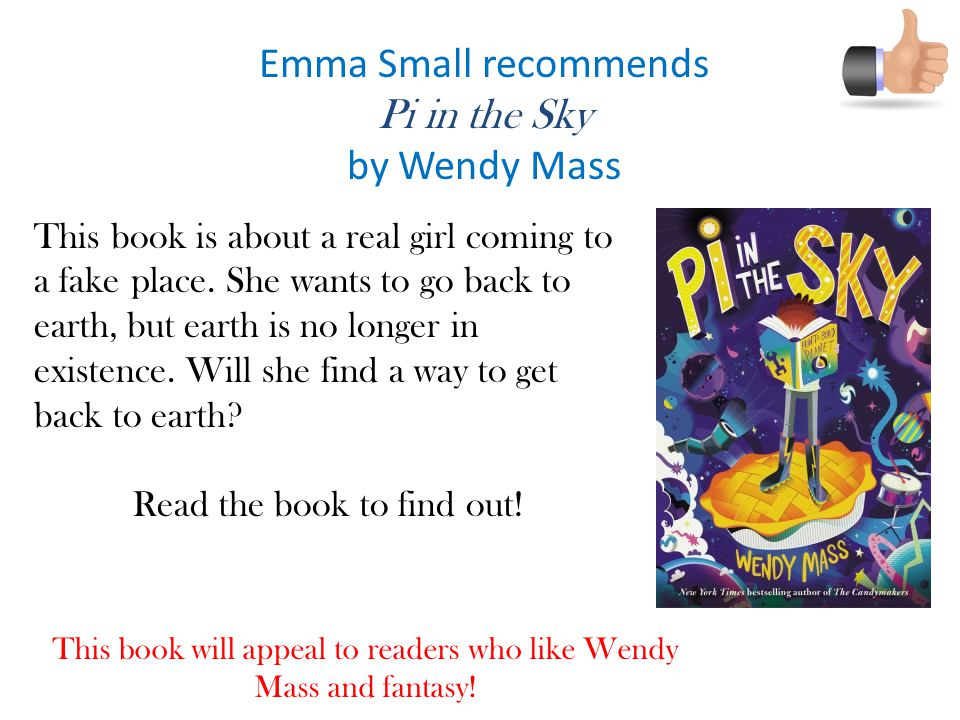 Emma Small recommends Pi in the Sky by Wendy Mass