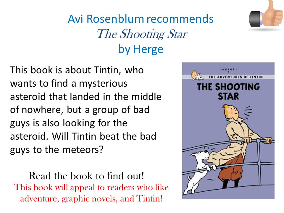Avi Rosenblum recommends The Shooting Star by Herge