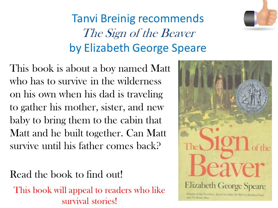 Tanvi Breinig recommends The Sign of the Beaver