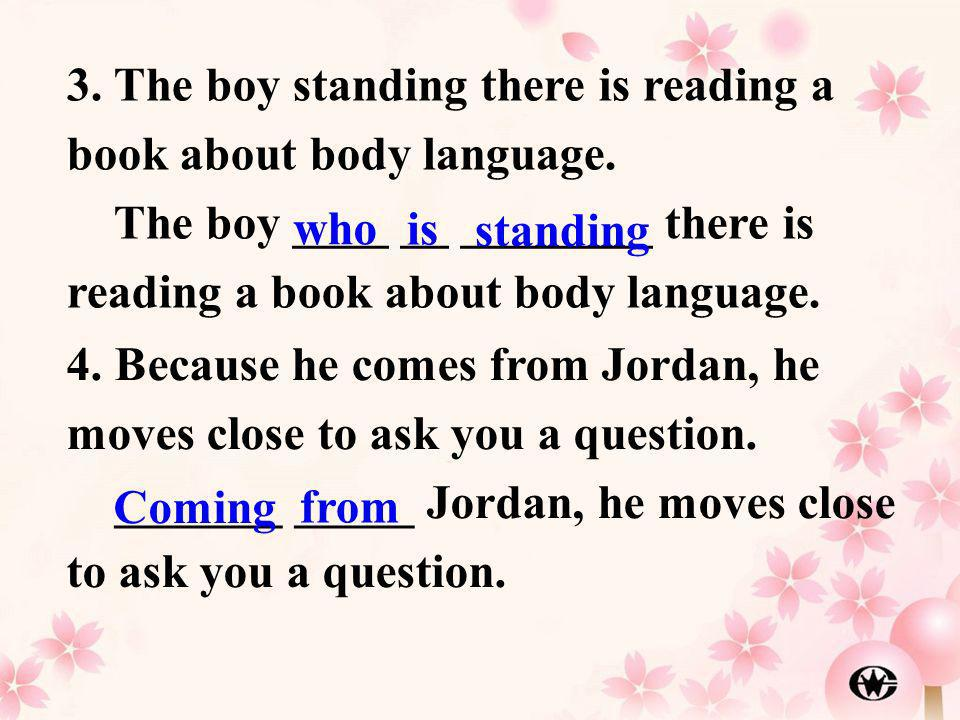 3. The boy standing there is reading a book about body language.