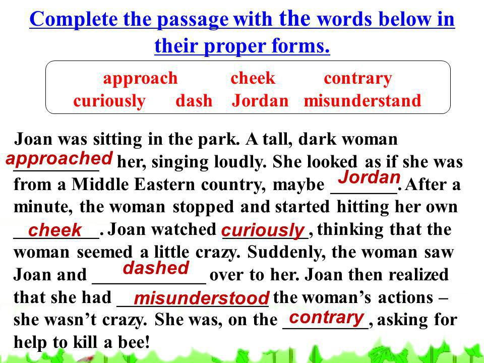 Complete the passage with the words below in their proper forms.