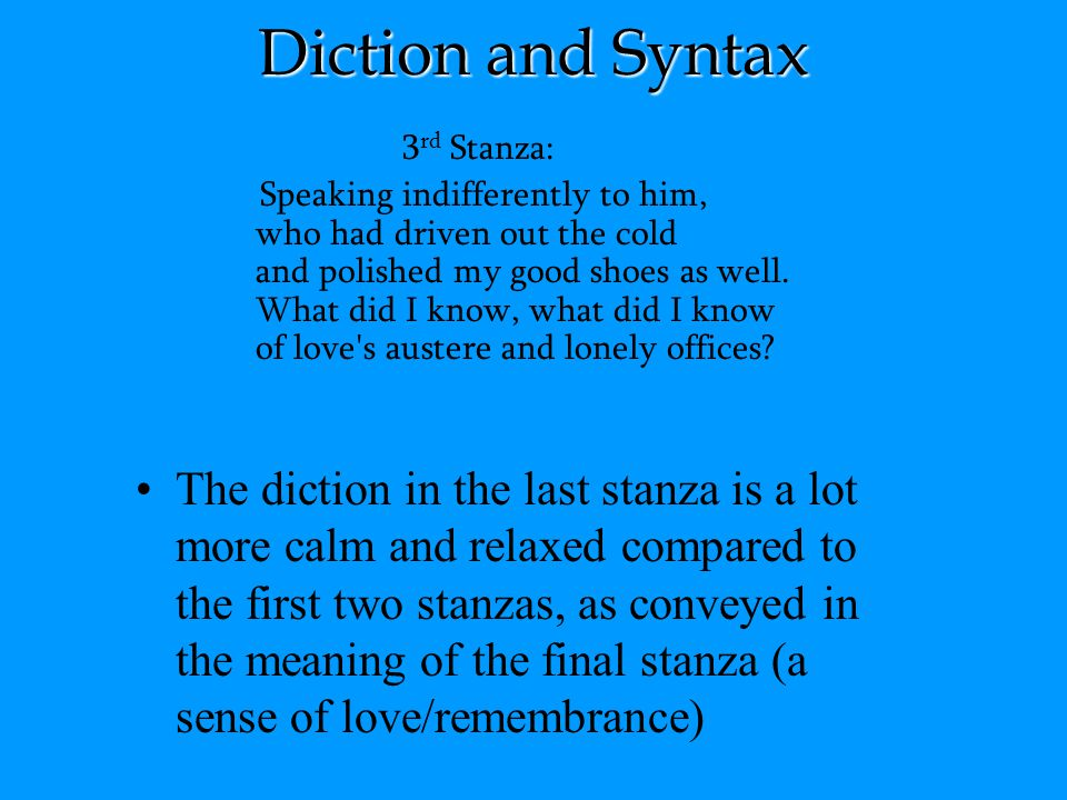 Diction and Syntax 3rd Stanza: