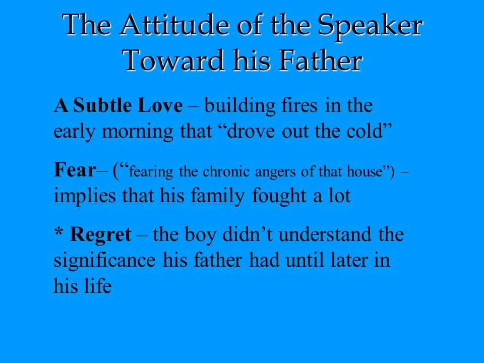 The Attitude of the Speaker Toward his Father