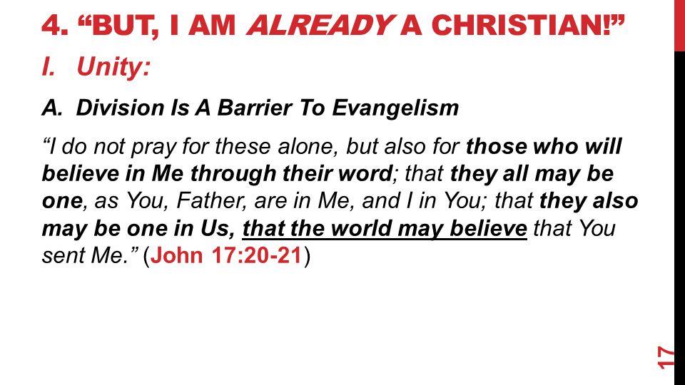4. But, I am already a Christian!