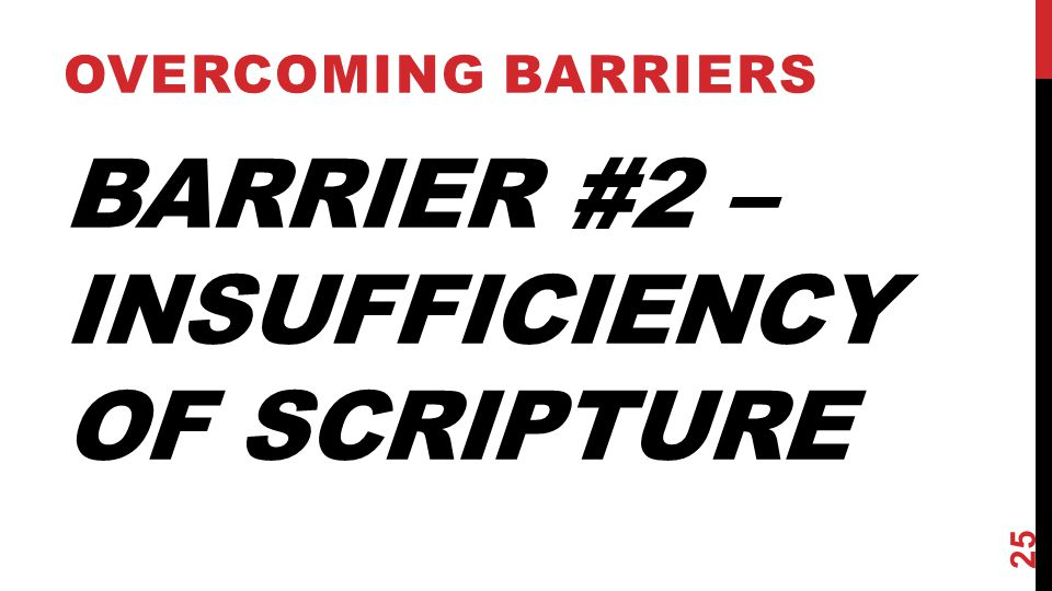 Barrier #2 – Insufficiency of Scripture