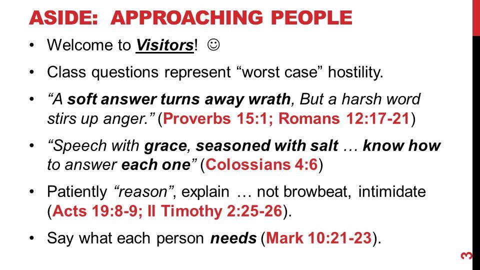 Aside: Approaching People