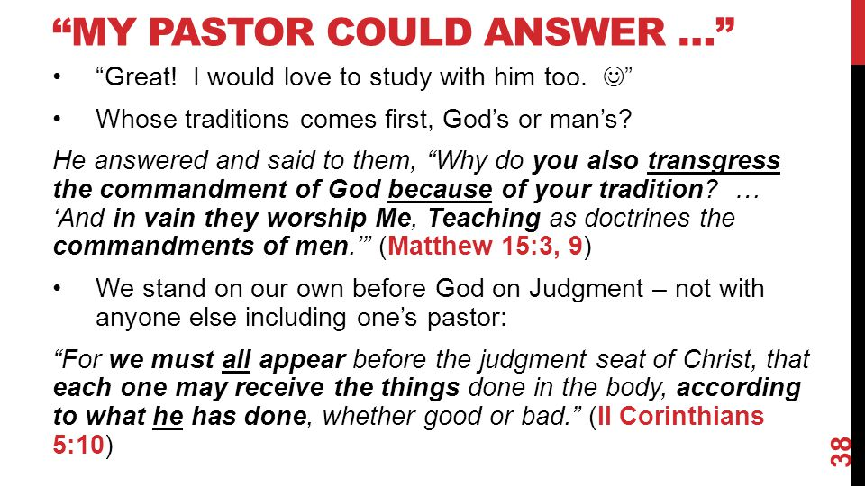 My Pastor Could Answer …