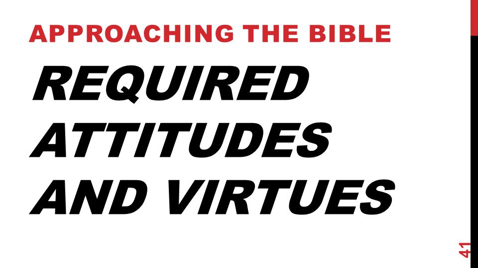 Required Attitudes and Virtues
