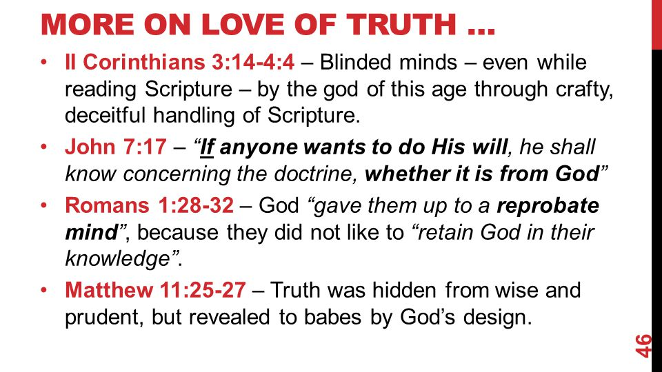 More on Love of Truth …