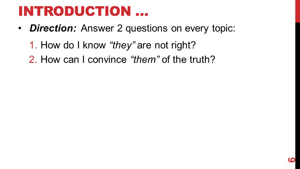 Introduction … Direction: Answer 2 questions on every topic: