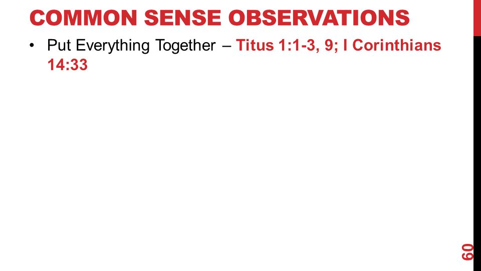 Common Sense Observations