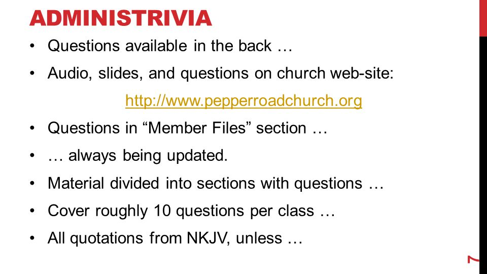 Administrivia Questions available in the back …