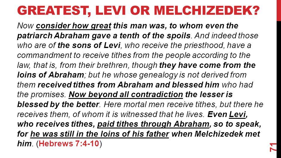 Greatest, Levi Or Melchizedek