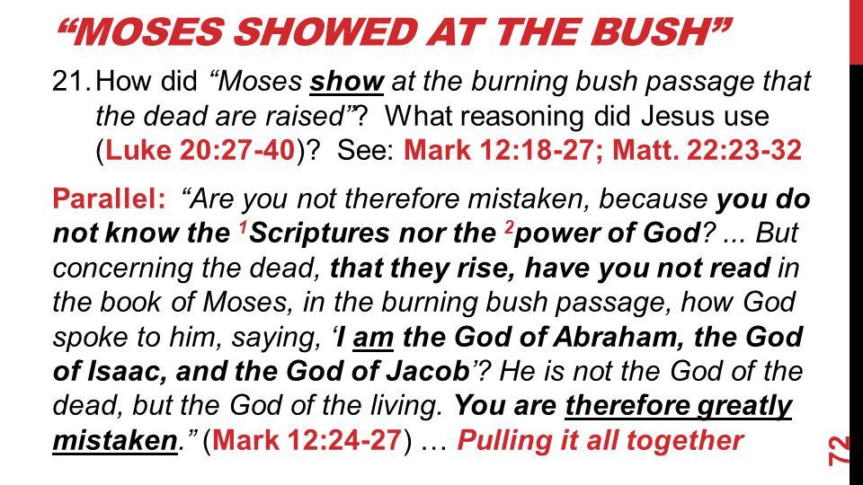 Moses Showed at the Bush