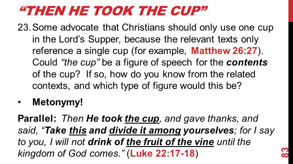 Then He Took THE Cup