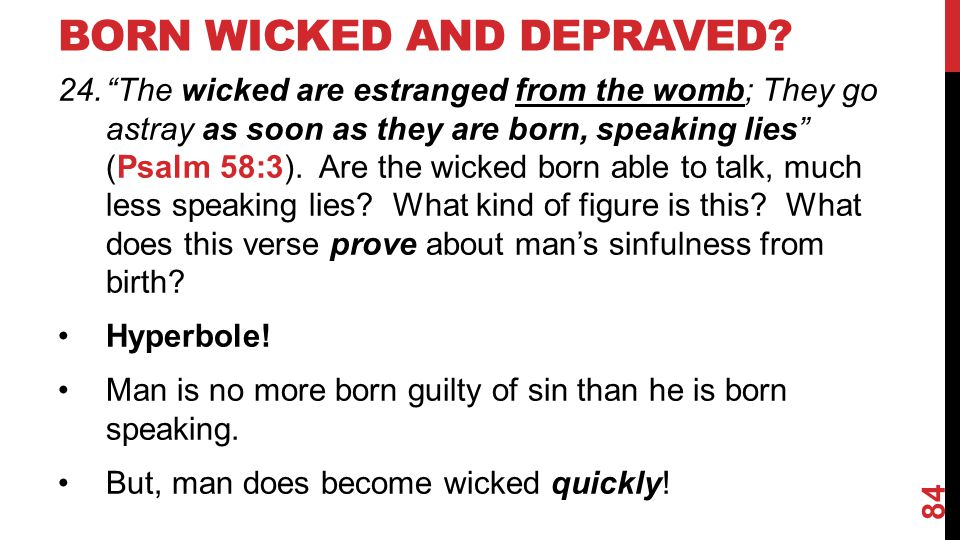 Born Wicked and Depraved