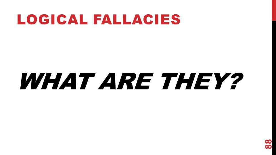 Logical Fallacies What Are They